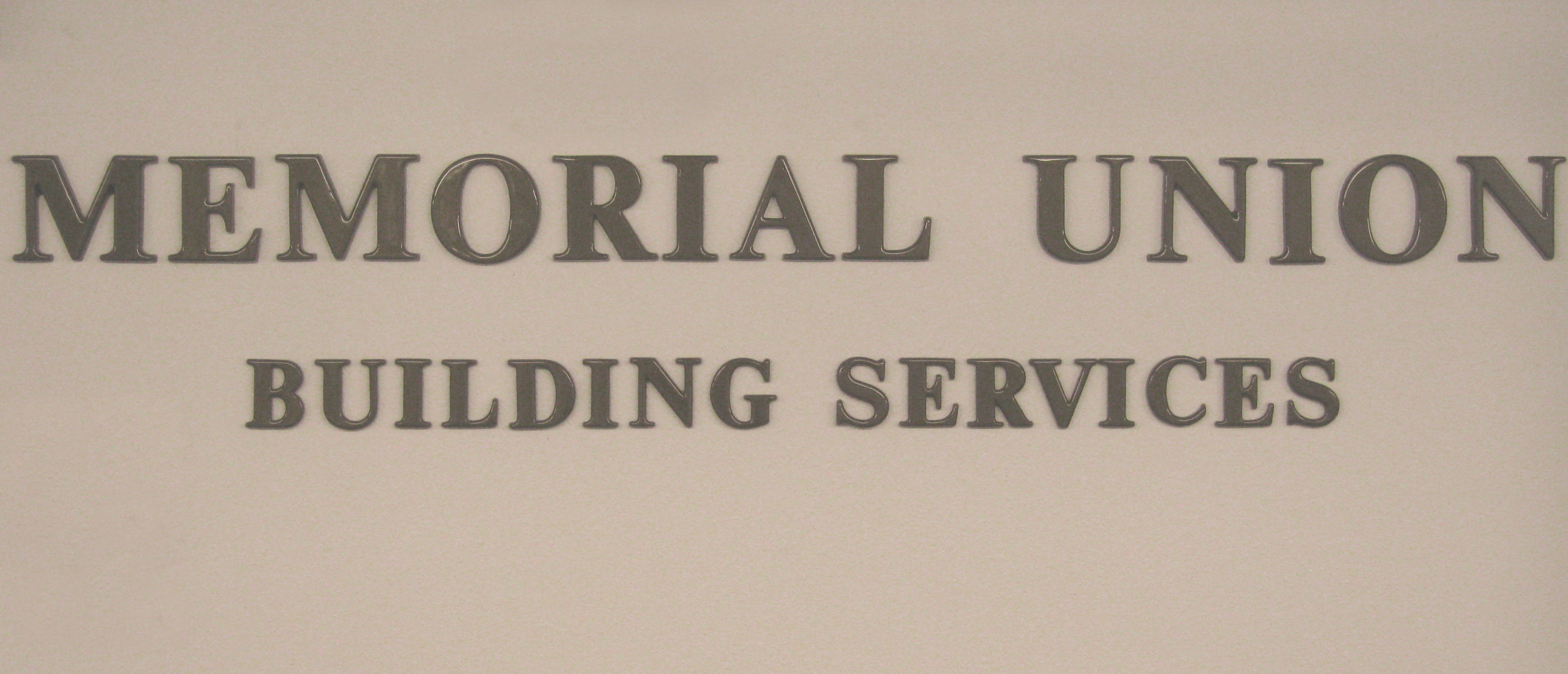 MU Building Services Sign